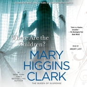 Where Are the Children? audiobook by Mary Higgins Clark