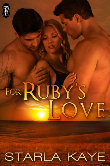 For Ruby's Love ebook by Starla Kaye