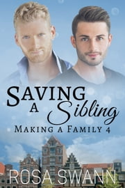 Saving a Sibling ebook by Rosa Swann