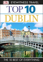 Top 10 Dublin ebook by Andrew Sanger,Polly Phillimore