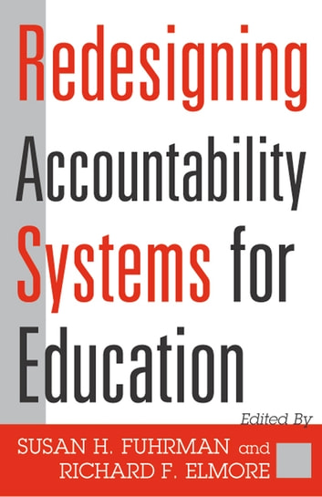 Redesigning Accountability Systems for Education ebook by