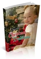 Family Christmas Traditions ebook by Anonymous