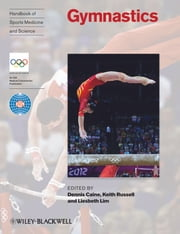 Handbook of Sports Medicine and Science, Gymnastics ebook by Dennis J. Caine,Keith Russell,Liesbeth Lim