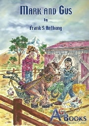 Mark and Gus ebook by Frank Anthony