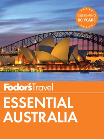 Fodor's Essential Australia ebook by Fodor's Travel Guides