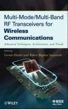Multi-Mode / Multi-Band RF Transceivers for Wireless Communications ebook by Gernot Hueber,Robert Bogdan Staszewski