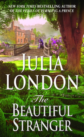 The Beautiful Stranger - The Rogues of Regent Street ebook by Julia London