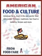 American Food & Culture ebook by Shenanchie O'Toole, Food Fare