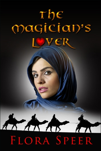 The Magician's Lover ebook by Flora Speer
