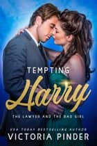 Tempting Harry ebook by Victoria Pinder