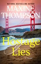 Hostage of Lies ebook by Maxine Thompson