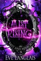 Mist Rising ebook by