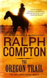The Oregon Trail ebook by Ralph Compton