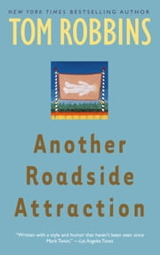 Another Roadside Attraction ebook by Tom Robbins