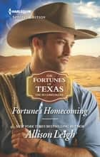 Fortune's Homecoming ebook by Allison Leigh