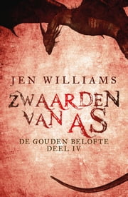 Zwaarden van As ebook by Jen Williams, Linda Broeder