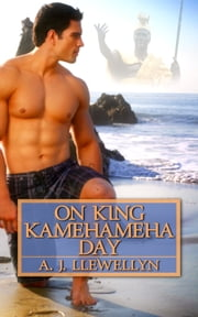 On King Mamehameha Day ebook by A. J. Llewellyn