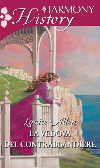 La vedova del contrabbandiere ebook by Louise Allen
