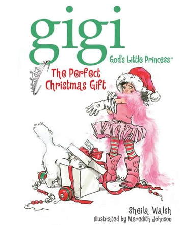The Perfect Christmas Gift ebook by Sheila Walsh