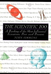 The Scientific 100 ebook by John Simmons,Lynda Simmons