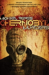 Chernobyl Murders ebook by Michael Beres