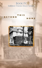 Beyond This Home ebook by Vernal Lind