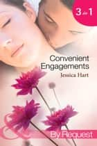 Convenient Engagements: Fiance Wanted Fast! / The Blind-Date Proposal / A Whirlwind Engagement (Mills & Boon By Request) ebook by Jessica Hart