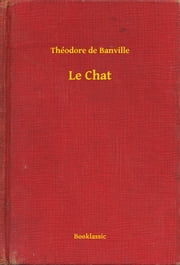 Le Chat ebook by Kobo.Web.Store.Products.Fields.ContributorFieldViewModel