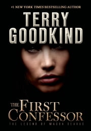 The First Confessor - The Legend of Magda Searus ebook by Terry Goodkind
