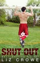 Shut Out (Black Jack Gentlemen 3) ebook by Liz Crowe
