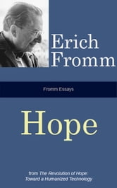 Fromm Essays: Hope ebook by Erich Fromm