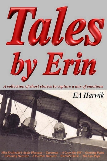 Tales by Erin ebook by EA Harwik