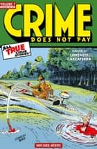 Crime Does Not Pay Archives Volume 7 ebook by Dick Wood