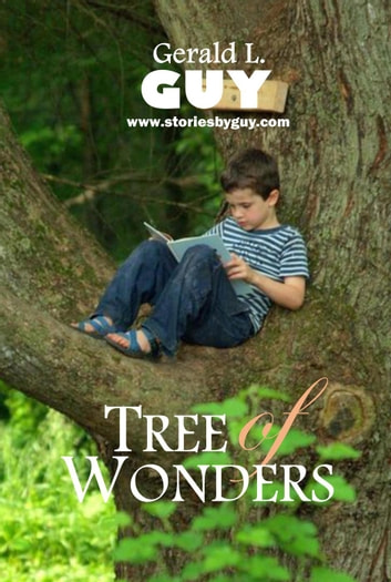 Tree of Wonders ebook by Gerald L. Guy