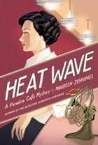 Heat Wave ebook by