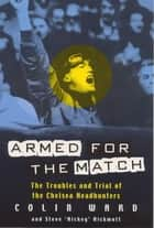 Armed for the Match ebook by Colin Ward