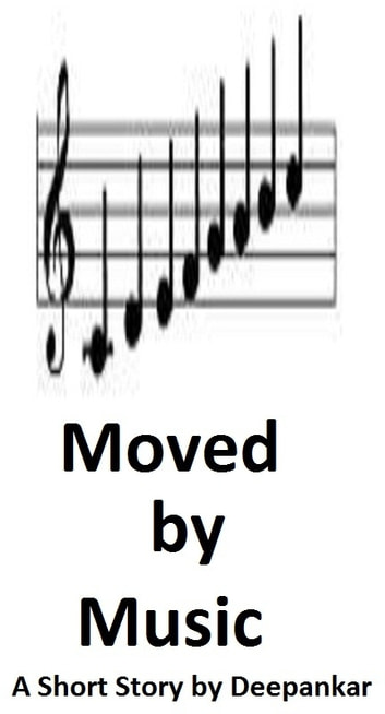 Moved by Music ebook by Deepankar
