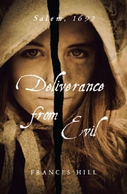 Deliverance from Evil ebook by Frances Hill