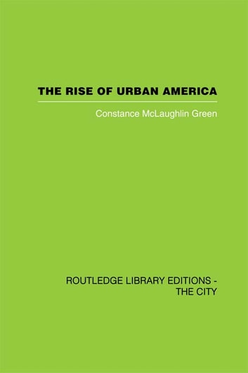 The Rise of Urban America ebook by Constantine McLaughlin Green
