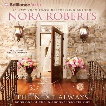 Next Always, The Hörbuch by Nora Roberts