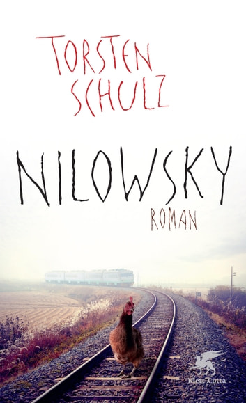 Nilowsky - Roman ebook by Torsten Schulz