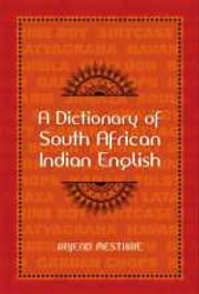 A Dictionary of South African Indian English ebook by Raj Mesthrie