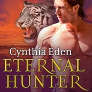 Eternal Hunter audiobook by Cynthia Eden