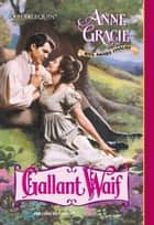 Gallant Waif (Mills & Boon Historical) ebook by Anne Gracie