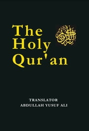 The Holy Qur'an ebook by Abdullah Yusuf Ali