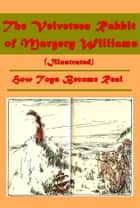 The Velveteen Rabbit (Illustrated) ebook by