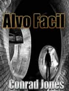 Alvo Fácil eBook by Conrad Jones