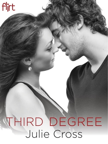 Third Degree - A Novel ebook by Julie Cross