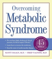 Overcoming Metabolic Syndrome ebook by Scott Isaacs, MD, FACP, FACE,Fred Vagnini, MD