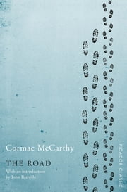 The Road - Winner of the Pulitzer Prize for Fiction 電子書 by Cormac McCarthy